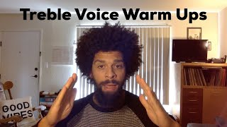 Treble Voice Warm Ups