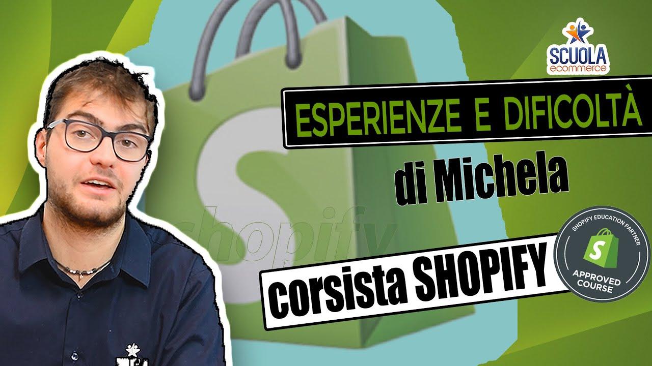 Q&A con Michela corsista Shopify Power Training. Esperienze e Difficoltà