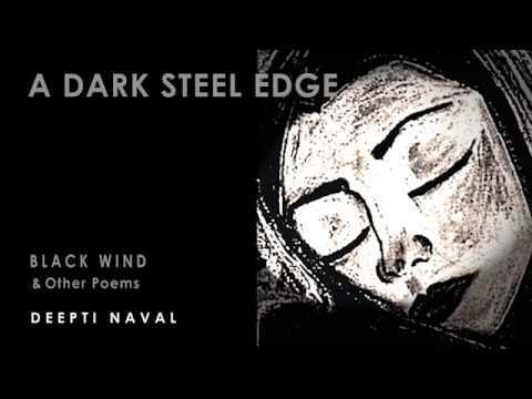 A DARK STEEL EDGE - Deepti Naval recites her poem from BLACK WIND