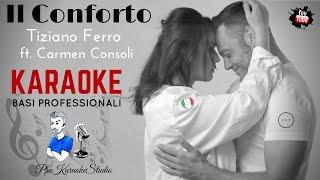 IL CONFORTO (Tiziano Ferro Ft. Carmen Consoli) BASE KARAOKE Professionale + TESTO Hd