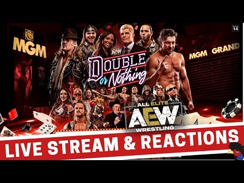 AEW Double Or Nothing 2019 Live Stream & Reactions