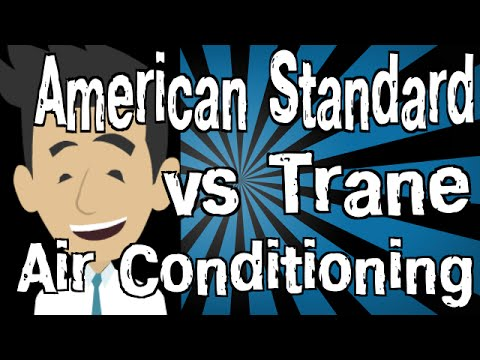 American Standard Vs Trane Air Conditioning Youtube