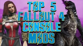 Top 5 Fallout 4 Console Mods
