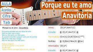Baixar ANAVITÓRIA, Porque eu te amo, Lição de Guitarra, Violão, Cifra, Tab, Acordes