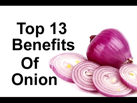Top 13 Benefits Of Onion - Skin, Digestion, Hair loss, Detoxification, Immune system