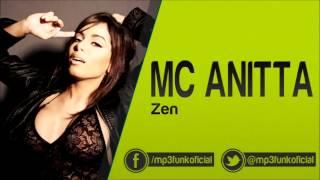 Mc Anitta - Zen [ Umberto Tavares e Mãozinha DJ ]