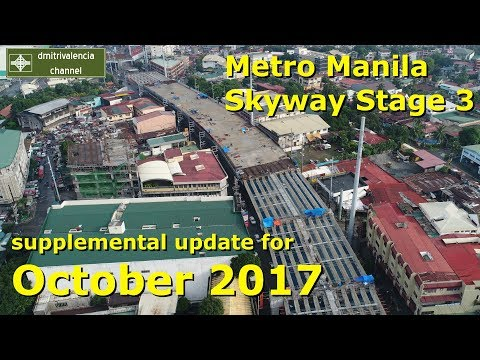 Metro Manila Skyway Stage 3 update for October 2017 (supplemental)