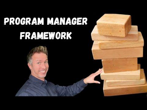 Program Manager Framework