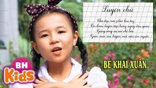 Chữ Càng Đẹp Nét Càng Ngoan ♫ Bé Khai Xuân ♫ Nhạc Thiếu Nhi Hay Về Thầy Cô