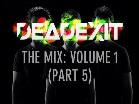 DeadExit - The Mix - Volume 1 (Part 5) @DeadExitMusic
