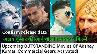 Upcoming OUTSTANDING Movies Of Akshay Kumar: Commercial Gears Activated!,अक्षय कुमार धमाकेदार फिल्मे