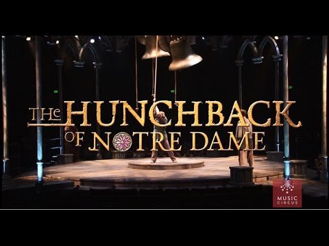 The Hunchback of Notre Dame  - Music Circus - August 23-28 - Sizzle Reel