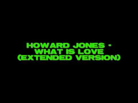 Howard Jones - What Is Love (extended version)