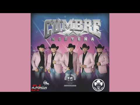 Cumbre Norteña - Mi Ranchito Feat. Alberto Lechuga ♪ 2016