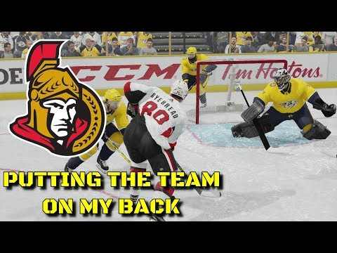 PUTTING THE TEAM ON MY BACK - NHL 18 - Ottawa Senators Be A Pro Ep. 14
