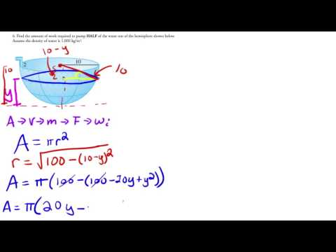 Calculus - Applications of Integration - Work Pump Water Out of Hemisphere