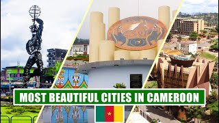 Top 10 Most Beautiful Cities And Towns In Cameroon - Discover Cameroon
