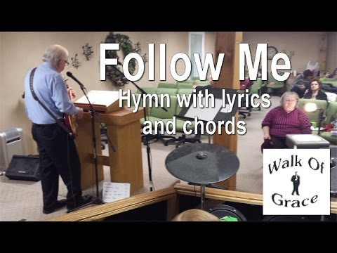 Follow Me - Hymn with Lyrics and Chords