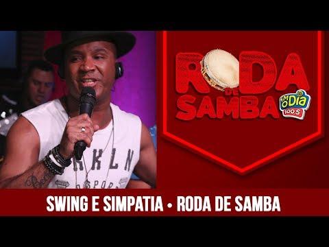 Grupo Swing e Simpatia - Roda de Samba FM O Dia