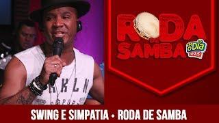 Baixar Grupo Swing e Simpatia - Roda de Samba FM O Dia