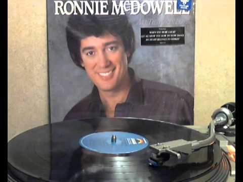 Ronnie McDowell - When God Made You [original Lp version]