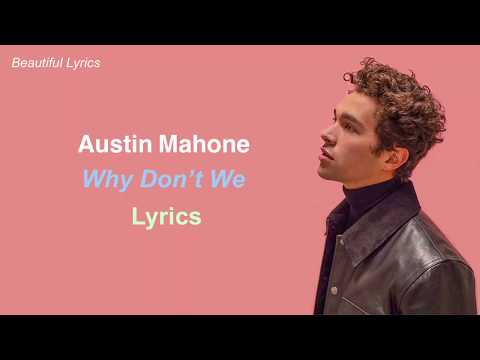 Austin Mahone - Why Don't We (Lyrics) Mp3