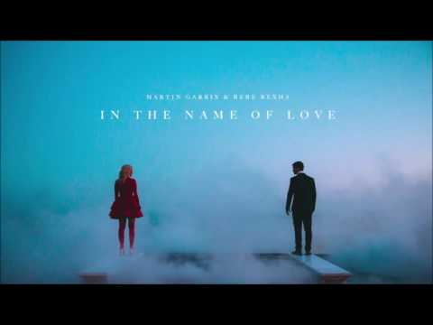 In The Name Of Love - 1 HOUR- Martin Garrix & Bebe Rexha