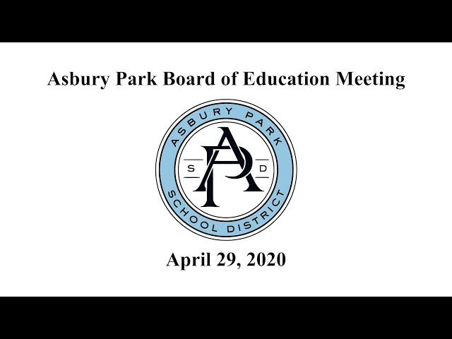 Asbury Park Board of Education Meeting - April 29, 2020