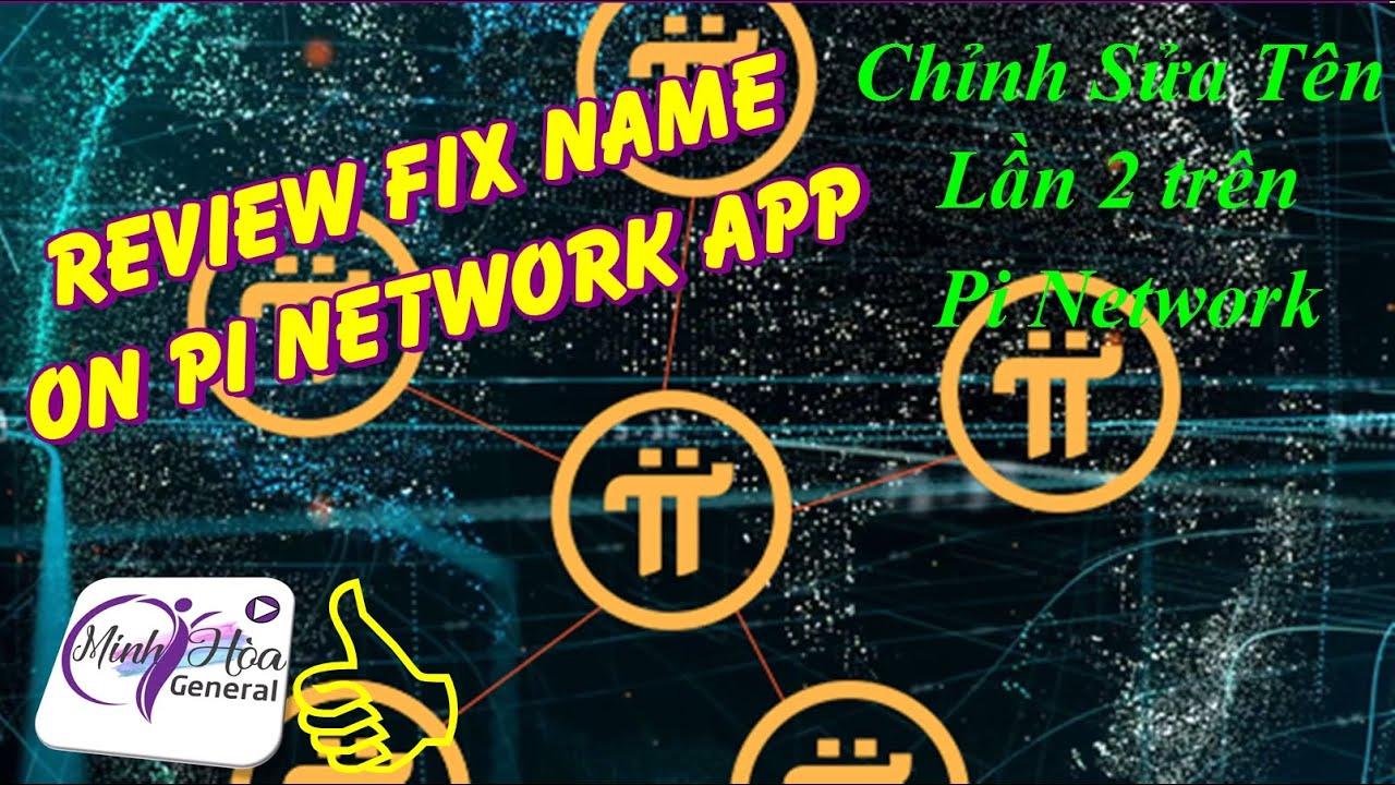 [Tin Vui] Chỉnh Sửa Tên Lần 2 Trên App Pi Network Cho Anh Chị Em Nào Lỡ Đổi Tên Sai Trong Lần 1