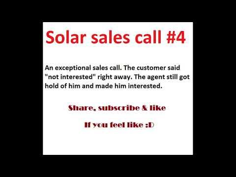 Solar Sales Call #4