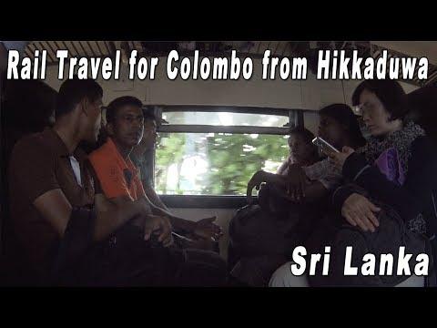 Sri Lanka Rail Travel from Hikkaduwa to Colombo Fort Station