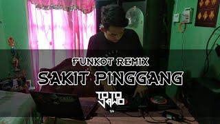 DJ SAKIT PINGGANG FUNKOT KENCENG TILL DROP  2020 | DJ totojawo[GMIX]