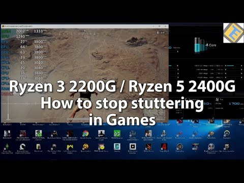 How to fix stuttering Ryzen 3 2200G & Ryzen 5 2400G (Asus A320)  Works on  all B350/X370