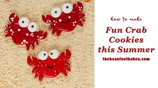 How to Make Fun Crab Cookies this Summer