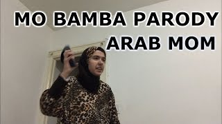 Mo Bamba Parody - ARAB MOM's VERSION