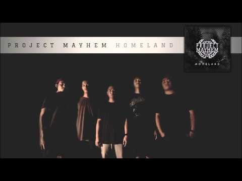 Project Mayhem - Homeland (Official Audio)