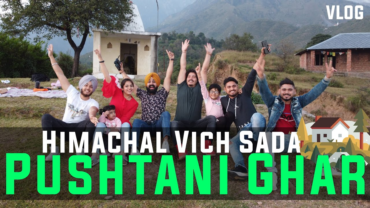 Himachal vich sada Pushtani Ghar | That Couple Though | Vlog | Day 3 | @Pahadi Vines