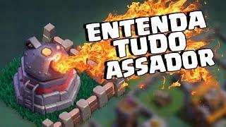 ENTENDA COMO FUNCIONA O ASSADOR BASE DO CONSTRUTOR CLASH OF CLANS