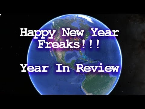 Happy New Year  FREAKS!!!  -  Year in review