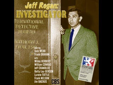Jeff Regan, Investigator w/Jack Webb  11/13/48  [HQ] Old Time Radio/Action