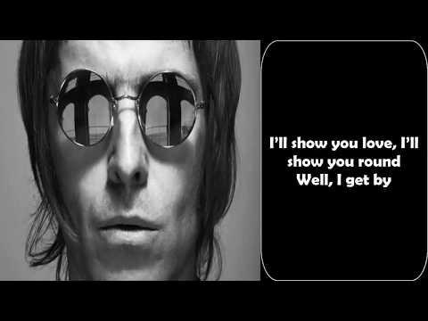 Liam Gallagher - I Get By (LYRICS 1080p)