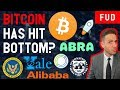HAS BITCOIN HIT BOTTOM? YALE INVESTS IN CRYPTO? ALIBABA CIRCLE XLM LTC BCH XRP ABRA