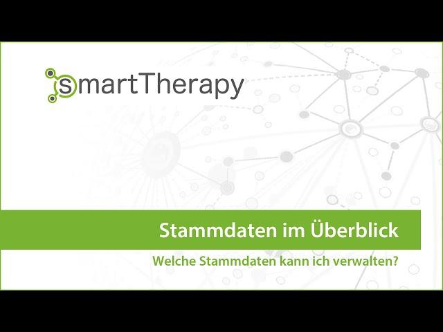 smartTherapy: Stammdaten im Überblick