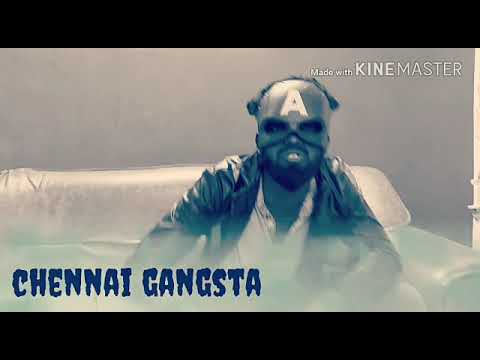 Rap of Chennai Gangsta