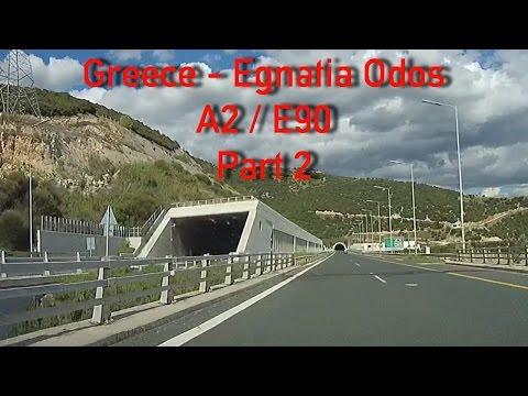 A2/Egnatia Odos from Igoumenitsa Greece (part 2)