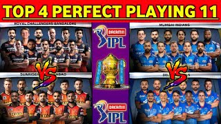 IPL 2020 - TOP 4 Teams Perfect Final Playing 11 for Qualifies, Eliminators & Finals