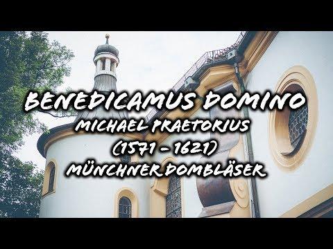 Benedicamus Domino - Michael Praetorius (1571 - 1621) - Münchner Dombläser