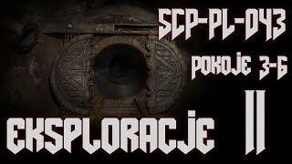 SCP-PL-043 - Eksploracje cz. 2