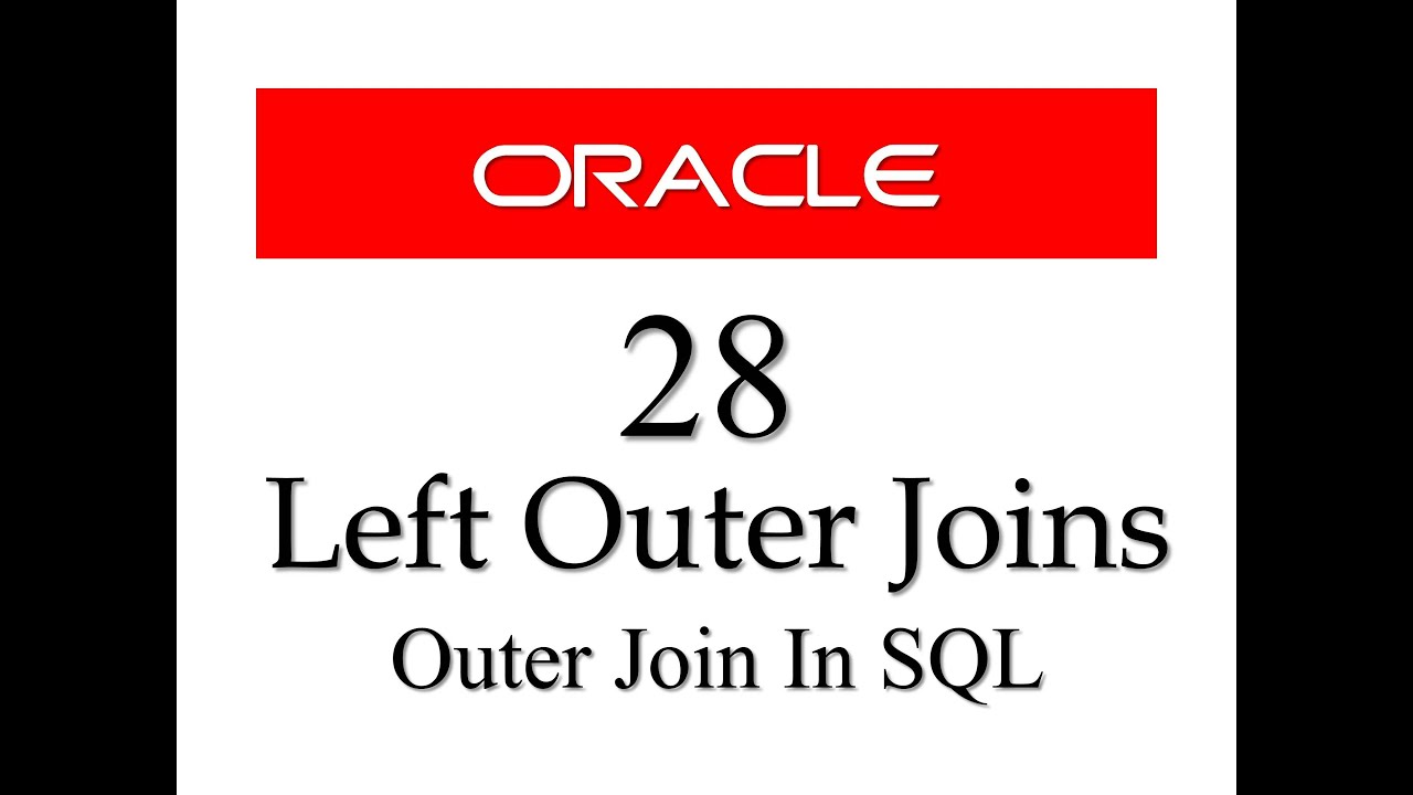 Sql tutorial 28 left outer join by manish sharma rebellionrider sql tutorial 28 left outer join by manish sharma rebellionrider youtube gamestrikefo Images