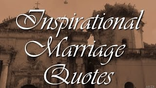 Inspirational Marriage Quotes